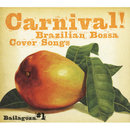 Carnival!/Bailagoza