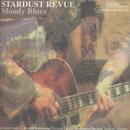 Moody Blues/STARDUST REVUE/STARDUST REVUE with 翔子