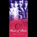 DRUNKER/Rose of Rose
