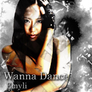 Wanna Dance/Emyli