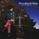 STARDUST VOX/中島卓偉
