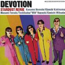 DEVOTION/STARDUST REVUE/STARDUST REVUE with 翔子