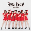 Fiesta! Fiesta!/Juice=Juice