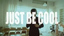 JUST BE COOL/THE BAWDIES