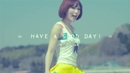 Have a Good Day !/のあのわ