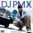 THE ORIGINAL II/DJ PMX