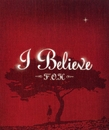 I Believe/F.O.H