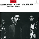 DAYS OF ARB vol.1(1978-1983)/ARB