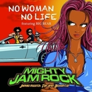 NO WOMAN NO LIFE feat. BIG BEAR/MIGHTY JAM ROCK