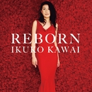 REBORN(通常盤)/川井 郁子