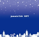 ギフト/jammin' Zeb