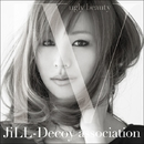 ジルデコ4~ugly beauty~/JiLL-Decoy association