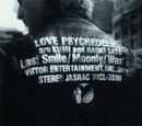 Last Smile/LOVE PSYCHEDELICO