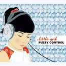 little girl/FUZZY CONTROL