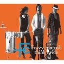 think twice/FUZZY CONTROL