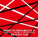 SPIRIT OF PROGRESS E.P./Dragon Ash