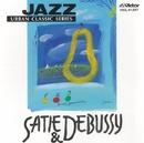 JAZZで聴く サティ・ドビュッシー/トーマス・ハーデン・トリオ