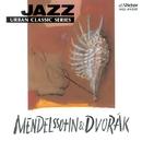 JAZZで聴く メンデルスゾーン・ドヴォルザーク/トーマス・ハーデン・トリオ