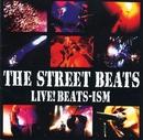 LIVE! BEATS-ISM/THE STREET BEATS