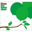 Four Leaves Clover/Kiroro