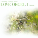 LOVE ORGEL I ラヴ・オルゴール I/ラ・ピュール・モンターニュ/La Pure Montagne
