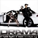 DRAMA/Full Of Harmony