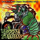 REGGAE SHINING~Rude Fish Music Reggae Compilation/V.A.