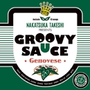 GROOVY SAUCE -Genovese-/Various