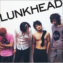 ENTRANCE ~BEST OF LUNKHEAD age18-27~/LUNKHEAD