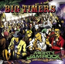 BIG TIMERS/MIGHTY JAM ROCK