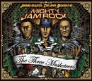 THE THREE MUSKETEERS/MIGHTY JAM ROCK