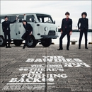 THERE'S NO TURNING BACK/THE BAWDIES