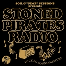 "SOIL&""PIMP""SESSIONS presents STONED PIRATES RADIO/SOIL &""PIMP""SESSIONS"
