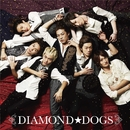 DIAMOND☆DOGS/DIAMOND☆DOGS