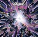 ウィ・ハヴ・カム・フォー・ユー・オール/Anthrax
