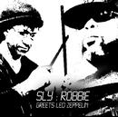 グリーツ・レッド・ツェッペリン/スライ&ロビー