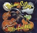 セッツァー・ゴーズ・インストゥル-メンタル/Brian Setzer