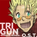 「劇場版 TRIGUN -Badlands Rumble-」O.S.T./音楽:今堀 恒雄
