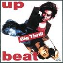BIG THRILL/UP-BEAT