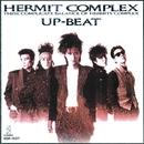 HERMIT COMPLEX/UP-BEAT