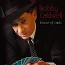 ハウス・オブ・カーズ/Bobby Caldwell