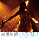 南里侑香 LIVEプレミアグッズ CD+DVD ファンタジーMMORPG「ARK FRONTIER -時空漂流-」プロモーションテーマSONG『LIVE ON !』/南里侑香