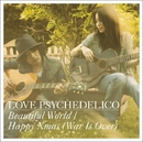 Beautiful World / Happy Xmas(War Is Over)/LOVE PSYCHEDELICO
