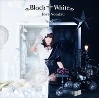 Black † White/野水 いおり