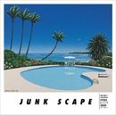 JUNK SCAPE/ジャンク フジヤマ