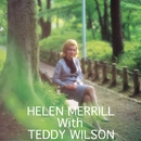 ヘレン・メリルとテディ・ウィルソン/ヘレン・メリルとテディ・ウィルソン