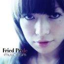 ミュージックリーム/FRIED PRIDE