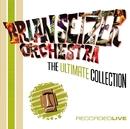 アルティメット・コレクション ライヴ・ベスト(DISC 1)/The Brian Setzer Orchestra