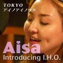 Tokyo アイノアイノウタ/Aisa introducing I.H.O.