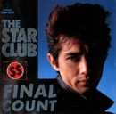 FINAL COUNT/THE STAR CLUB